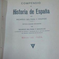 Libros antiguos: HISTORIA DE ESPAÑA. RICARDO BELTRAN ROZPIDE.1932. Lote 90522204