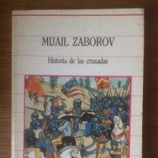 Libros antiguos: HISTORIA DE LAS CRUZADAS. Lote 92887545