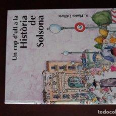 Libros antiguos: HISTORIA DE SOLSONA AMB DIBUIXOS DE PILARIN BAYES. Lote 93097370