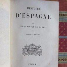 Libros antiguos: 1855-HISTORIA DE ESPAÑA.CON 6 GRABADOS. POR VICTOR DU HAMEL.TOURS.ORIGINAL. Lote 93349630