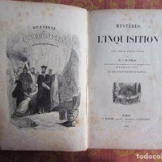 Libros antiguos: 1845-MISTERIOS DE LA INQUISICIÓN.MULTITUD DE GRABADOS,TRIANA,SEVILLA,TORTURAS.ORIGINAL. Lote 93351440