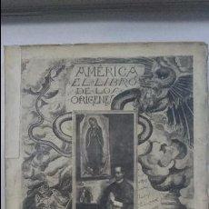 Libros antiguos: ANTONIO DE HOYOS Y VINENT - AMÉRICA (EL LIBRO DE LOS ORÍGENES) (1927). Lote 93673020
