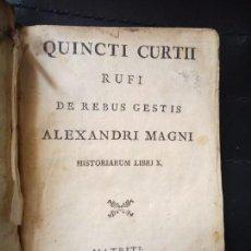 Libros antiguos: QUINCTI CURTII RUFI DE REBUS GESTIS ALEXANDRO MAGNI. ALEJANDRO MAGNO. MATRITI. 1797. Lote 93916335