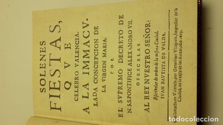 Libros antiguos: SOLENES FIESTAS, QUE CELEBRÓ VALENCIA, A LA INMACULADA CONCEPCIÓN DE LA VIRGEN MARIA.(facsimil) - Foto 6 - 94065710