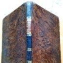 Libros antiguos: ANTIGUO LIBRO SIGLO XIX,HISTORIA GENERAL DE ESPAÑA,AÑO 1839,REYES DE ESPAÑA HASTA LOS BORBONES,UNICO. Lote 94287666