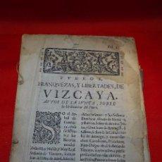 Libros antiguos: FUEROS, FRANQUEZAS Y LIBERTADES DE VIZCAYA - AUTOS DE LA JUNTA SOBRE LA ORDENACIÓN DEL FUERO - 1704 . Lote 94427606