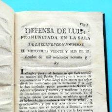 Libros antiguos: REVOLUCION FRANCESA,LIBRO DEFENSA DE LUIS XVI,AÑO 1793, SI.XVIII,REY DE FRANCIA MUERTO EN GUILLOTINA. Lote 94538295