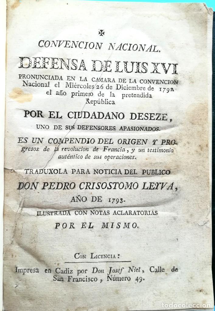 Libros antiguos: REVOLUCION FRANCESA,LIBRO DEFENSA DE LUIS XVI,AÑO 1793, SI.XVIII,REY DE FRANCIA MUERTO EN GUILLOTINA - Foto 2 - 94538295