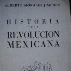 Libros antiguos: HISTORIA DE LA REVOLUCION MEXICANA MORALES JIMENEZ MEXICO 1951.4ª.272 PG ILUSTRADO. Lote 94846283