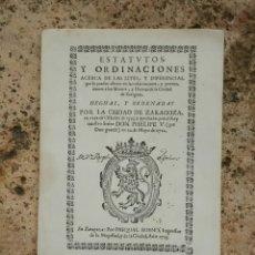 Libros antiguos: FACSIMIL ESTATUTOS ORDINACIONES CIUDAD ZARAGOZA AÑO 1723 AÑO FACSIMIL 1981. Lote 94975531