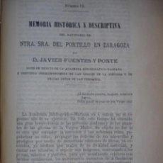 Libros antiguos: MEMORIA HISTORICA Y DESCRIPTIVA DEL SANTUARIO DEL PORTILLO EN ZARAGOZA .FUENTES Y PONTE.LERIDA 1881. Lote 95047331