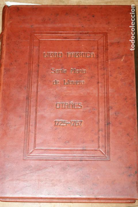 LIBRO GRANDE MANUSCRITO INEDITO DE CUENTA Y RAZON SANTA MARIA DE LLOVERA OTAÑES CASTRO-URDIALES (Libros antiguos (hasta 1936), raros y curiosos - Historia Antigua)