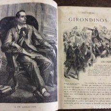 Libros antiguos: HISTORIA DE LOS GIRONDINOS - DE LAMARTINE - PRIMERA EDICIÓN 1877 - 3 TOMOS COMPLETA. Lote 95832847
