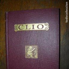 Libros antiguos: (F.1) CLIO INICIACIÓN AL ESTUDIO DE LA HISTORIA TOMO I Y II PARTE EDIT. R. BALLESTER AÑO 1935. Lote 96097323