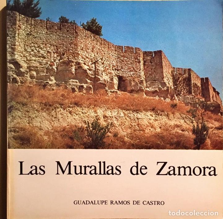 LAS MURALLAS DE ZAMORA 1978 (Libros antiguos (hasta 1936), raros y curiosos - Historia Antigua)