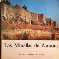 Libri antichi: LAS MURALLAS DE ZAMORA 1978. Lote 159909605