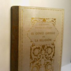 Libros antiguos: EL GENIO GRIEGO EN LA RELIGION. EDITORIAL CERVANTES.. Lote 96376955