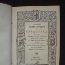 Libros antiguos - Llibre dels Feyts d?Armes de Catalunya compost per Mossen Bernat Boades, 1873-1904 - 88941275