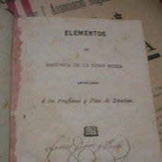 Libros antiguos: ELEMENTOS DE HISTORIA DE LA EDAD MEDIA 1860 - PORTAL DEL COL·LECCIONISTA. Lote 96693943