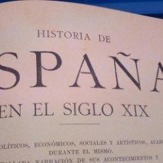 Libros antiguos: HISTORIA DE ESPAÑA EN EL SIGLO XIX TOMO 2. Lote 96957288