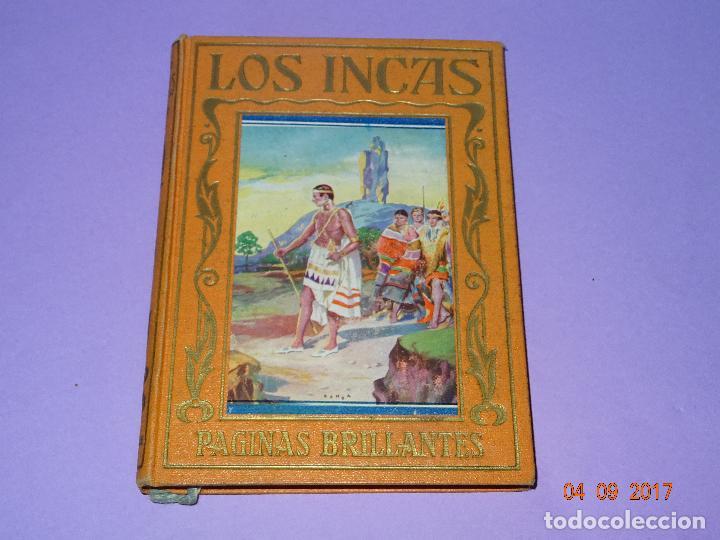 EL IMPERIO DE LOS INCAS DE PÁGINAS BRILLANTES DE LA HISTORIA DE LA EDITORIAL ARALUCE DEL AÑO 1929 (Libros antiguos (hasta 1936), raros y curiosos - Historia Antigua)