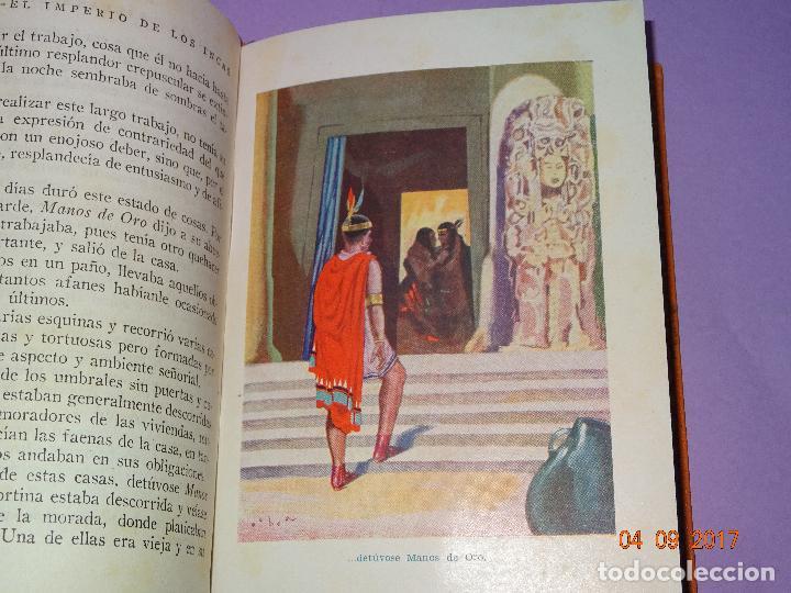 Libros antiguos: EL IMPERIO DE LOS INCAS de Páginas Brillantes de la Historia de la Editorial ARALUCE del Año 1929 - Foto 2 - 97154327