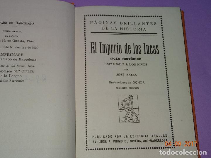 Libros antiguos: EL IMPERIO DE LOS INCAS de Páginas Brillantes de la Historia de la Editorial ARALUCE del Año 1929 - Foto 3 - 97154327