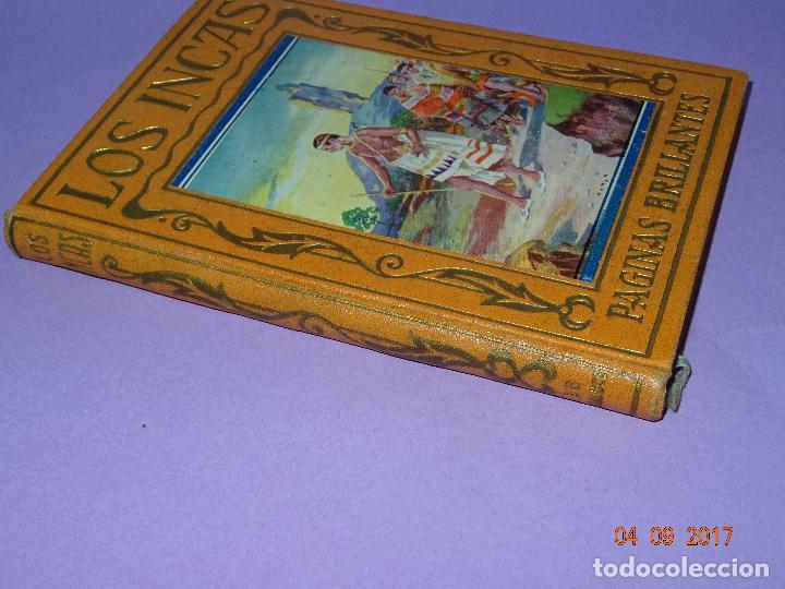 Libros antiguos: EL IMPERIO DE LOS INCAS de Páginas Brillantes de la Historia de la Editorial ARALUCE del Año 1929 - Foto 5 - 97154327