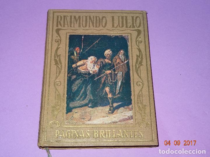 RAIMUNDO LULIO DE PÁGINAS BRILLANTES DE LA HISTORIA DE LA EDITORIAL ARALUCE DEL AÑO 1941 (Libros antiguos (hasta 1936), raros y curiosos - Historia Antigua)