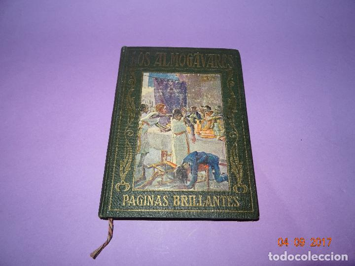 LOS ALMOGÁVARES DE PÁGINAS BRILLANTES DE LA HISTORIA DE LA EDITORIAL ARALUCE DEL AÑO 1930 (Libros antiguos (hasta 1936), raros y curiosos - Historia Antigua)