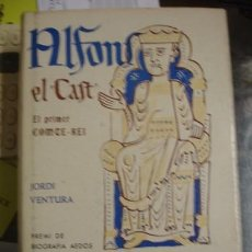 Libros antiguos: ALFONS EL CAST EL PRIMER COMTE - REI - PORTAL DEL COL·LECCIONISTA. Lote 97379027