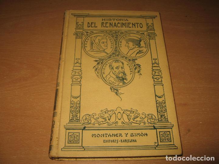 HISTORIA DEL RENACIMIENTO TOMO III - JOSE PEREZ HERVAS - MONTANER Y SIMON AÑO 1916 (Libros antiguos (hasta 1936), raros y curiosos - Historia Antigua)