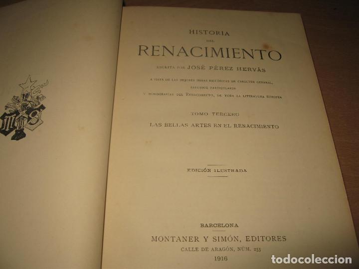 Libros antiguos: HISTORIA DEL RENACIMIENTO TOMO III - JOSE PEREZ HERVAS - MONTANER Y SIMON AÑO 1916 - Foto 3 - 97576043