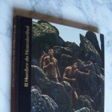Libros antiguos: ORÍGENES DEL HOMBRE. EL HOMBRE NEANDERTHAL. LIBROS TIME- LIFE, 1977.. Lote 97681095