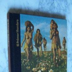 Libros antiguos: ORÍGENES DEL HOMBRE. EL PRIMER HOMBRE. LIBROS TIME- LIFE, 1980.. Lote 97681399