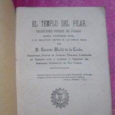 Libros antiguos: EL TEMPLO DEL PILAR VICISITUDES POR LAS QUE HA PASADO ORIGINAL AÑO 1872 . Lote 98410127
