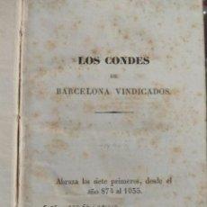 Libros antiguos: LOS CONDES DE BARCELONA VINDICADOS, Y CRONOLOGÍA Y GENEALOGÍA DE LOS REYES DE ESPAÑA. Lote 98542491