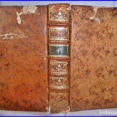 Libros antiguos: AÑO 1789: ELEGANTE LIBRO DE HISTORIA EDITADO EN EL SIGLO XVIII. DE 718 PÁGINAS Y 20 CM.. Lote 98576015