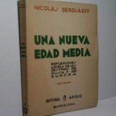 Libros antiguos: UNA NUEVA EDAD MEDIA. BERDIAEFF NICOLAS. 1935. Lote 98606695