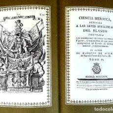 Libros antiguos: HERALDICA, II TOMOS OBRA COMPLETA,CIENCIA HEROYCA DEL BLASON AÑO 1780,FACSIMIL EDICION LIMITADA 1979. Lote 99386923