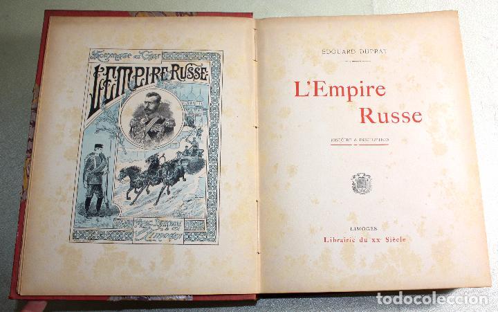 L'EMPIRE RUSSE HISTOIRE & DESCRIPTION. EDOUARD DUPRAT. EDIT. LIBRAIRIE DU XX SIECLE. (Libros antiguos (hasta 1936), raros y curiosos - Historia Antigua)
