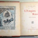 Libros antiguos: L'EMPIRE RUSSE HISTOIRE & DESCRIPTION. EDOUARD DUPRAT. EDIT. LIBRAIRIE DU XX SIECLE.. Lote 99632467