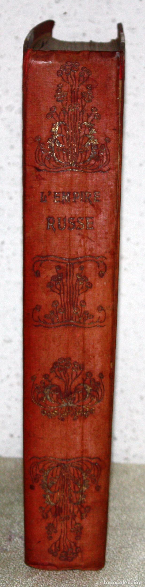 Libros antiguos: L'EMPIRE RUSSE HISTOIRE & DESCRIPTION. EDOUARD DUPRAT. EDIT. LIBRAIRIE DU XX SIECLE. - Foto 3 - 99632467