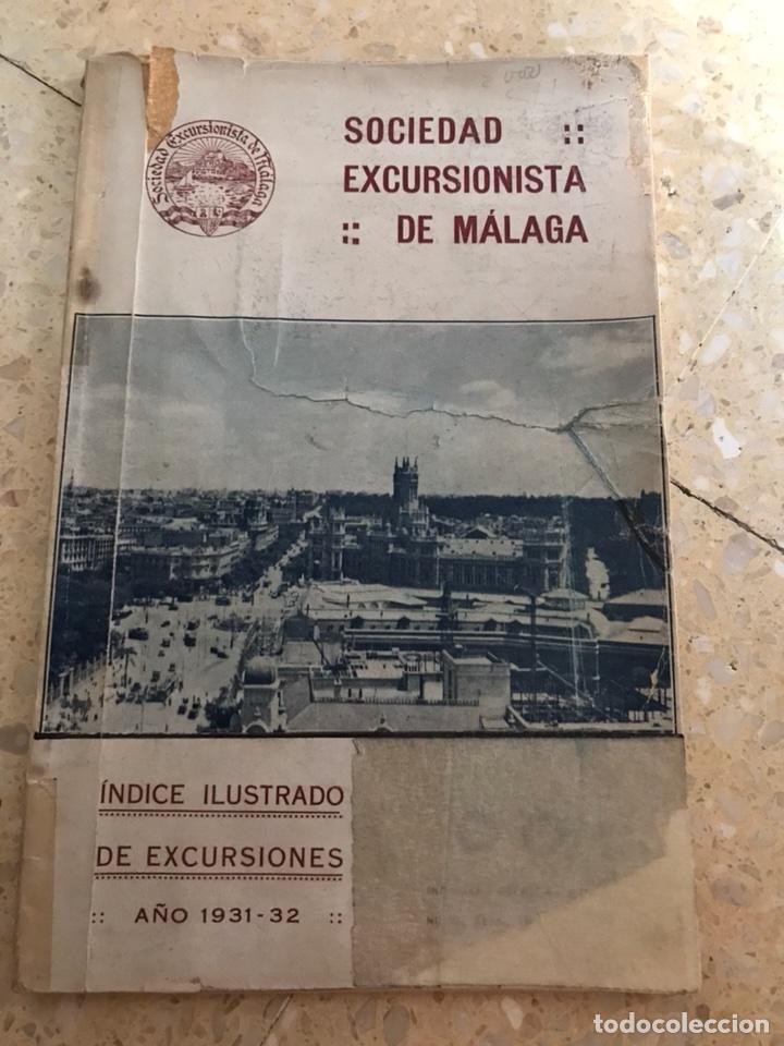 SOCIEDAD EXCURSIONISTA MALAGUEÑA 1931 1932 (Libros antiguos (hasta 1936), raros y curiosos - Historia Antigua)