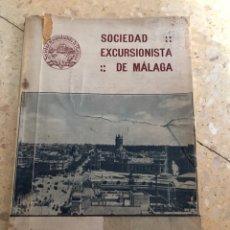 Libros antiguos: SOCIEDAD EXCURSIONISTA MALAGUEÑA 1931 1932. Lote 99721626