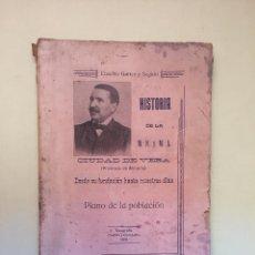 Libros antiguos: HISTORIA DE LA M.N. Y M.L. CIUDAD DE VERA -ALMERIA- EUSEBIO GARRES SEGURA. Lote 99781963