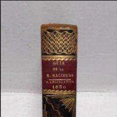 Libros antiguos: GUIA O ESTADO GENERAL DE LA REAL HACIENDA DE ESPAÑA, AÑO 1830 PARTE LEGISLATIVA. . Lote 76985233