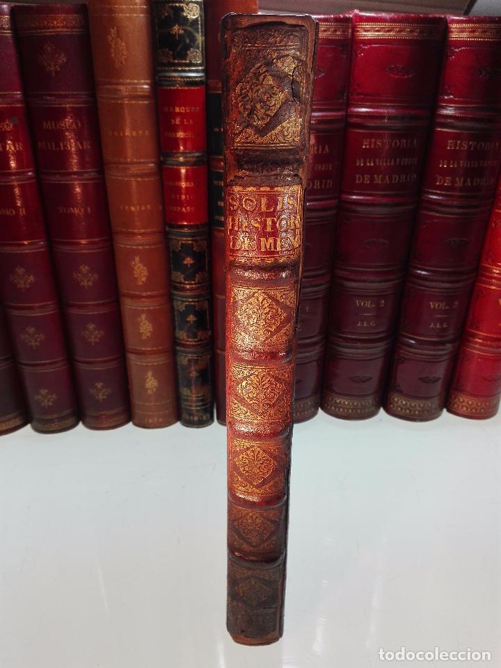Libros antiguos: HISTORIA DE LA CONQUISTA DE MÉXICO - D. ANTONIO DE SOLIS - BRUSSELAS - FRANCISCO FOPPENS - 1704 - - Foto 2 - 100180207