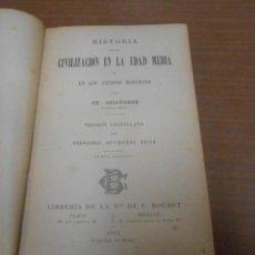 Libros antiguos: HISTORIA DE LA CIVILIZACION EN LA EDAD MEDIA Y EN LOS TIEMPOS MODERNOS POR CH. SEIGNOBOS PARIS 1912. Lote 100297191