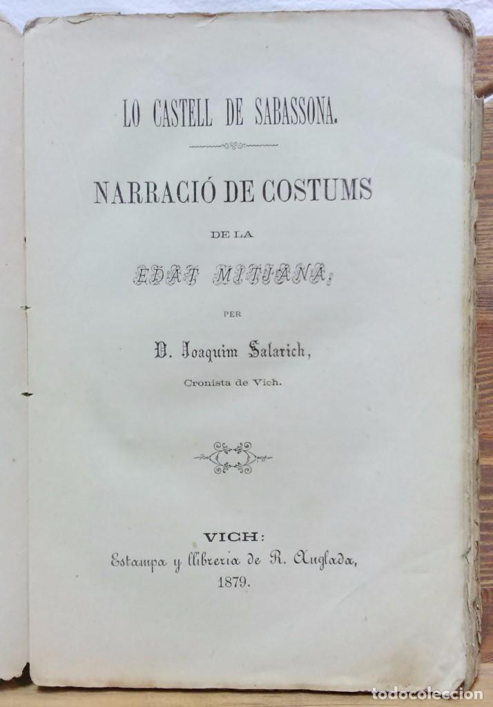 LO CASTELL DE SABASSONA. POR JOAQUIM SALARICH, CRONISTA DE VICH. 1879. CON FALTAS, VER. (Libros antiguos (hasta 1936), raros y curiosos - Historia Antigua)